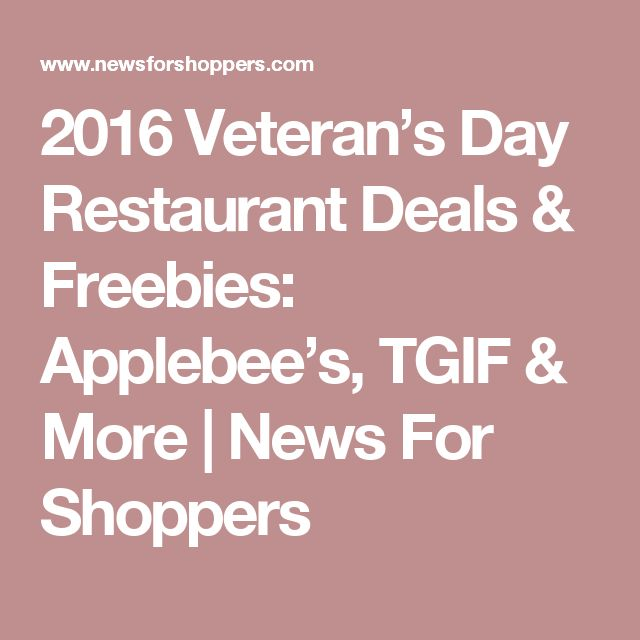 2016 Veteran's Day Restaurant Deals & Freebies: Applebee's, TGIF & More | News For Shoppers