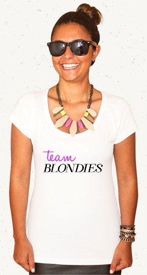 "Camiseta ""Team Blondies"" // Pegue a sua: http://bit.ly/1uEKrgI #teamblondies #loiras #woman #tshirt #camiseta #fashion"