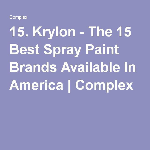 The 15 Best Spray Paint Brands Available In America & where to buy them