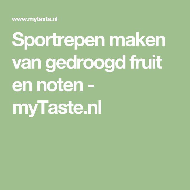 Sportrepen maken van gedroogd fruit en noten - myTaste.nl