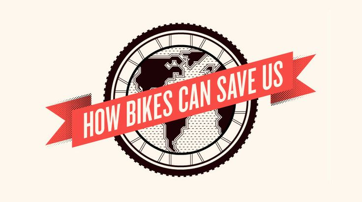 how bikes can save us!
