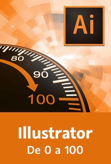 Illustrator De 0 a 100 - http://graphixdragon.com/illustrator-de-0-100/