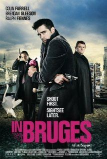 """In Bruges   A Dramatic Comedy starring Colin Farrell, Brendan Gleeson (Mad Eye Moody """"Harry Potter) , and Ralph Fiennes ( Voldemort """"Harry Potter"""") .    After an accident during a previous job, hitman Ray (Farrell) and his partner/friend (Gleeson) are ordered to travel to Bruges, Belgium while awaiting instruction from their temperamental employer Harry (Fiennes).   4/5 stars on IMDb"""