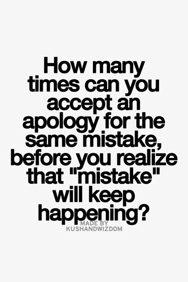 """Not every apology deserves forgiveness. 