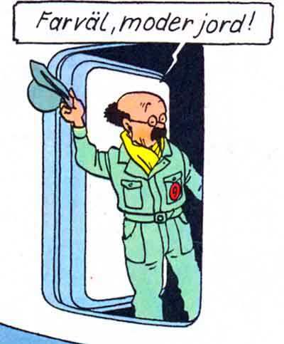 Karl Kalkyl i Månen tur & retur || Professor Calculus farewells earth in Destination Moon • Tintin