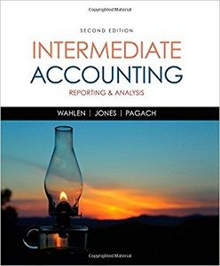Intermediate Accounting: Reporting and Analysis 2nd Edition Solutions Manual Wahlen Jones Pagach free download sample pdf - Solutions Manual, Answer Keys, Test Bank
