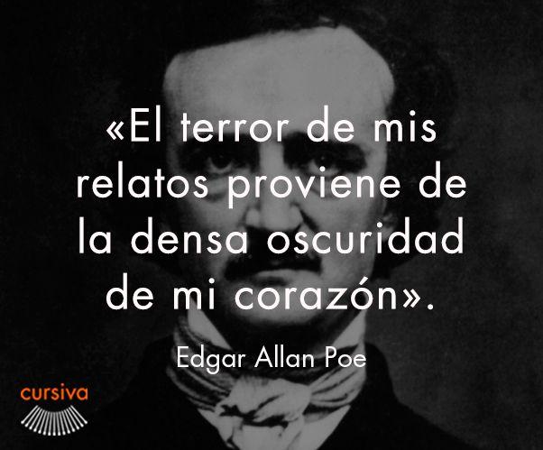 """""""El terror de mis relatos proviene de la densa oscuridad de mi corazón"""" Edgar Allan Poe  #cita #quote #escritura #literatura #libros #books #EdgarAllanPoe"""