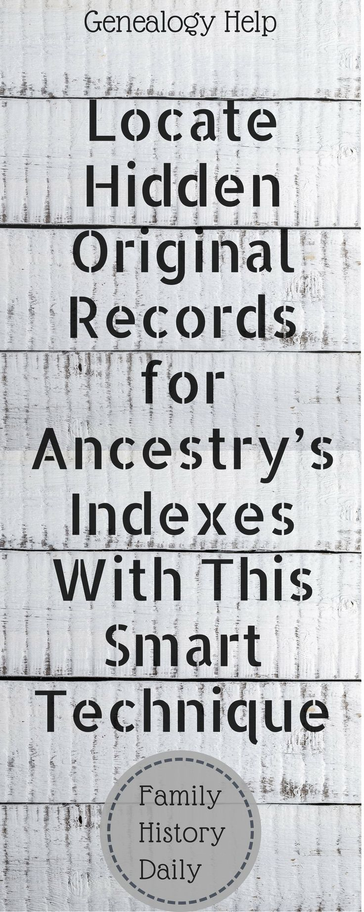 How to find hidden original records for Ancestry's indexes to use in your genealogy research.