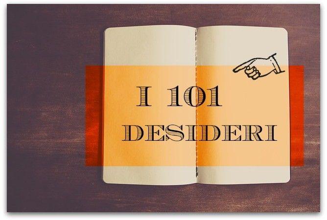 I 101 desideri: la tecnica di Igor Sibaldi per realizzarli