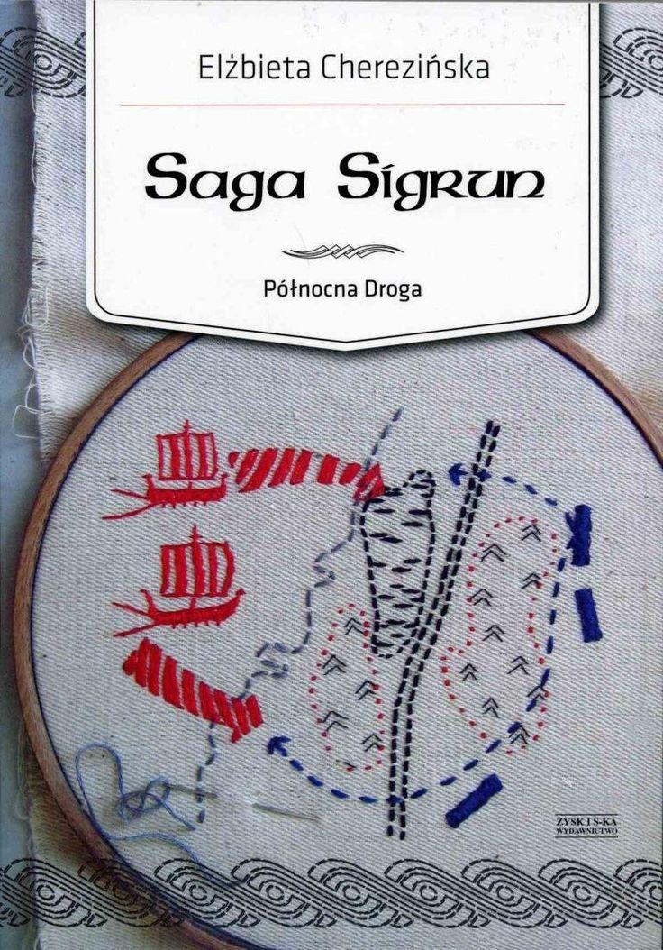 E.Cherezińska - Saga Sigrun
