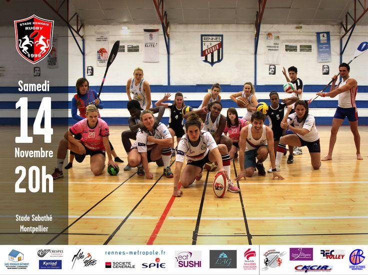MHRC - SRR Samedi 14 Novembre 2015 20h - Stade Sabathé de Montpellier Merci au SGRMH, à l'Avenir de Rennes, au CKCIR, au Stade Rennais Athlétisme et au REC Volley et vive le Sport Rennais !