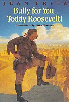 Theodore Roosevelt Biography Books for Kids