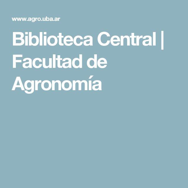 Biblioteca Central  | Facultad de Agronomía