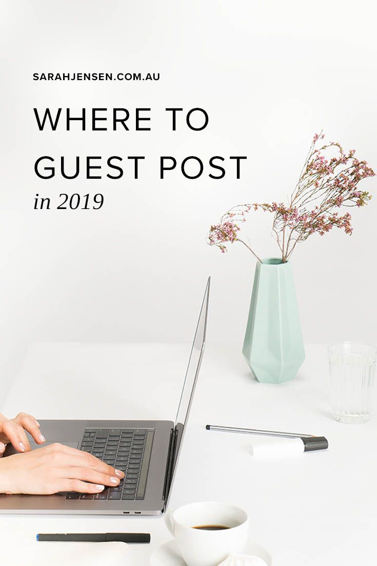 Grow your business: 9 sites to guest post for in 2019