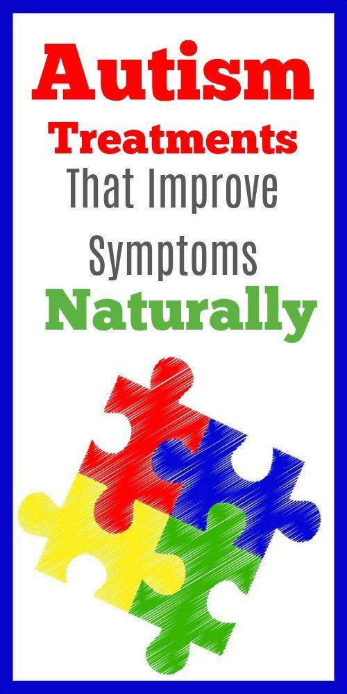 Autism Treatments That Improve Symptoms Naturally | Autism