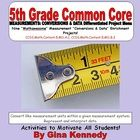 "This is a must have for any 5th grade common core classroom. Nine creative enrichment differentiated ""MEASUREMENT: CONVERSIONS & DATA"" math pro..."