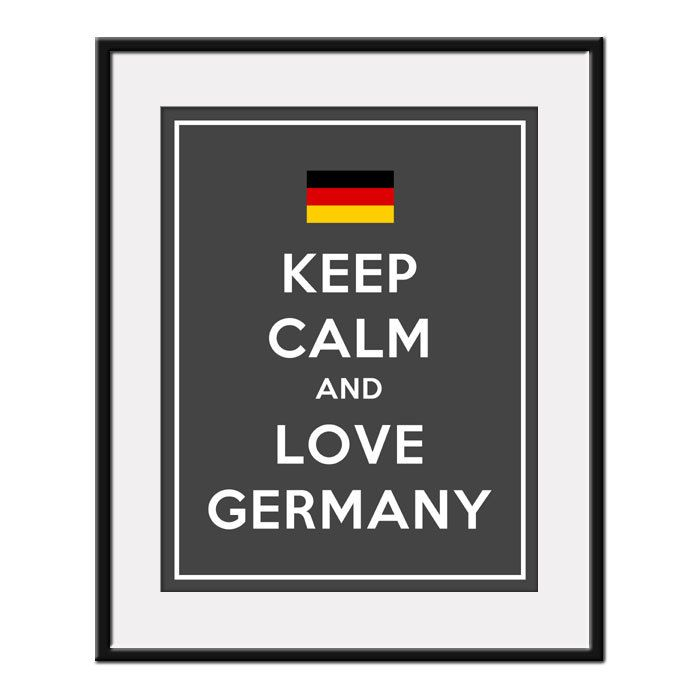 Keep Calm and LOVE GERMANY - 11x14 German Flag Art Print Poster (any color) - Buy 3 and get 1 FREE