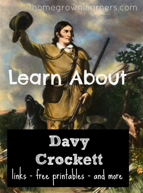 Learn About Davy Crockett - an Interest Led Study with free notebooking pages and helpful links