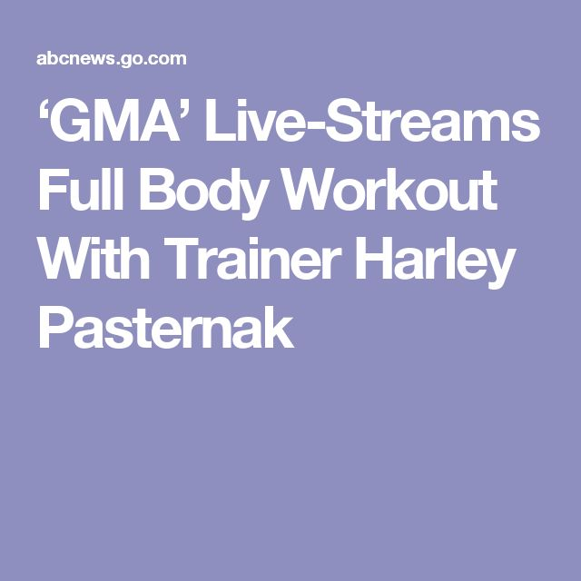 'GMA' Live-Streams Full Body Workout With Trainer Harley Pasternak