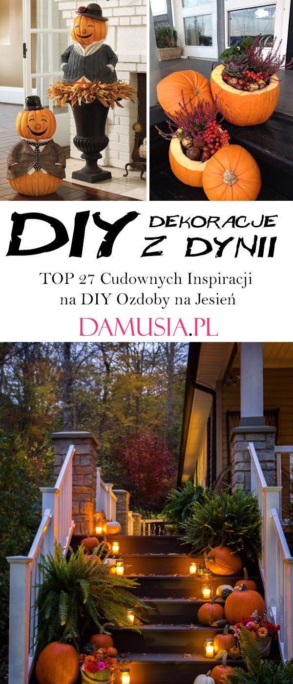 Jesienne Dekoracje Z Dyni Top 27 Cudownych Inspiracji Na Diy Ozdoby Na Jesien Diy Crafts To Sell Decor Table Decorations