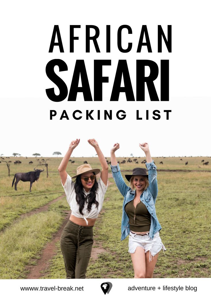 African Safari Packing List & Planning Guide for women and men -- on the adventure and lifestyle blog TravelBreak.net | Including general tips for planning your trip to Africa (visas etc), safari outfit ideas and African safari must haves like the best insect repellent and more. Travel tips based on multiple safaris through Serengeti National Park in Tanzania, Chobe National Park in Botswana, Victoria Falls in Zambia and more.