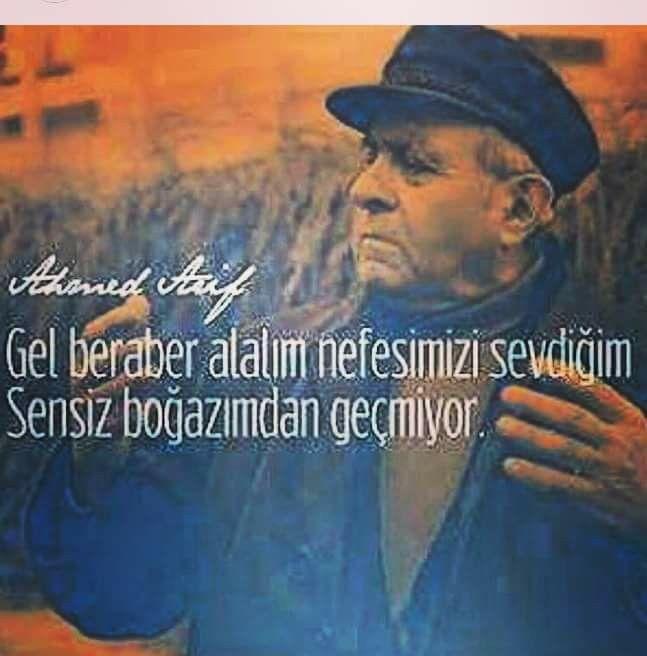 Gel beraber..Ahmed Arif