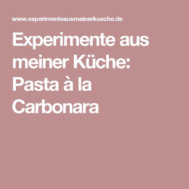 Experimente aus meiner Küche: Pasta à la Carbonara