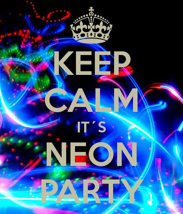 Keep Calm Its Neon Party Pictures Photos and Images for