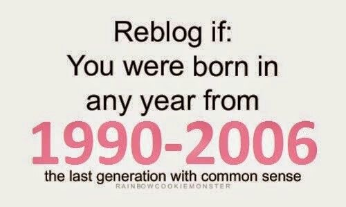 Hey it's true, I have a brother who is born in 2007 and I have to say....