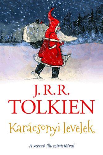 (737) Karácsonyi levelek · J. R. R. Tolkien · Könyv · Moly