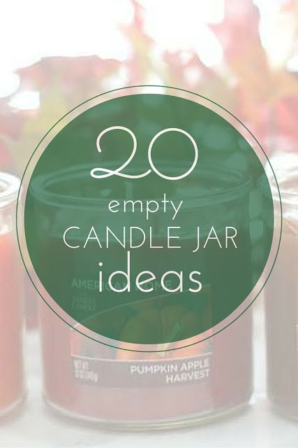 Over 20 Ideas for Empty Candle Jars!