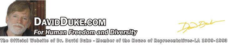 The Official Website of Representative David Duke, PhD
