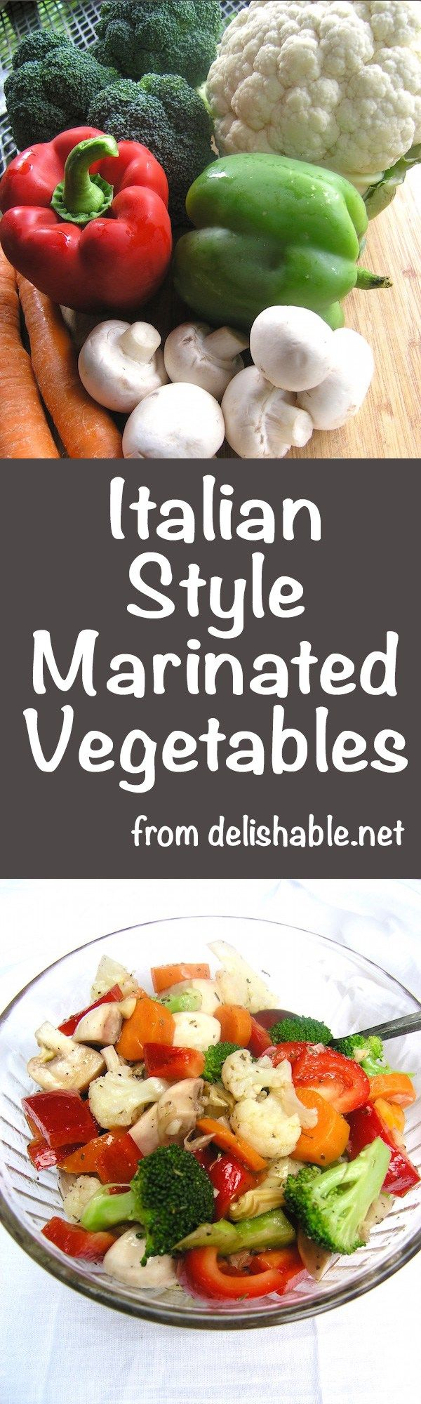 Italian Style Marinated Vegetables are colorful, zesty and easy to make. This recipe works well as either an appetizer, a side dish, or in a salad! Yum!   delishable.net