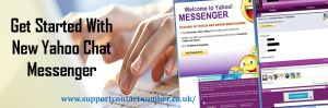 """Completely Guide to Get Started With New Yahoo Chat Messenger Here in this post you may learn about """"How to Start New Yahoo Chat Messenger"""" easily by help of tech support experts of Yahoo Contact Number UK."""