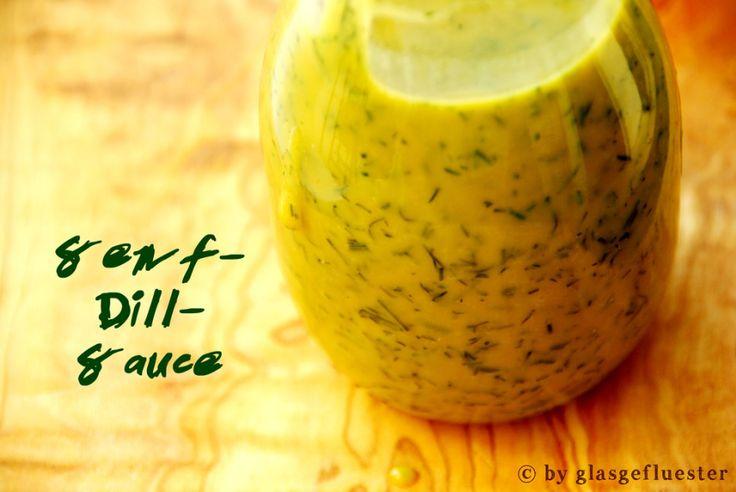 Senf Dill Sauce z. B. für Lachs