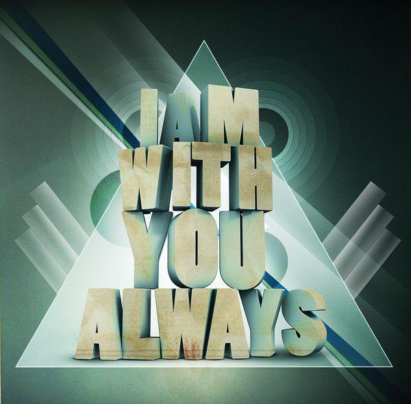 im with you always
