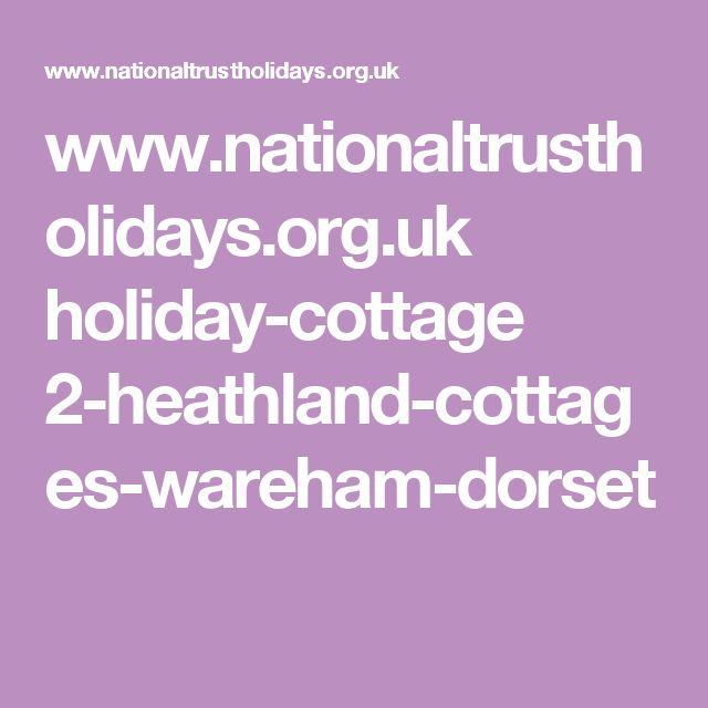 www.nationaltrustholidays.org.uk holiday-cottage 2-heathland-cottages-wareham-dorset
