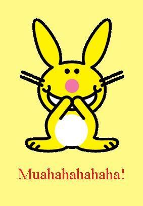 Happy Bunny: muahahahahaha