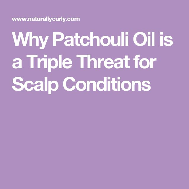 Why Patchouli Oil is a Triple Threat for Scalp Conditions