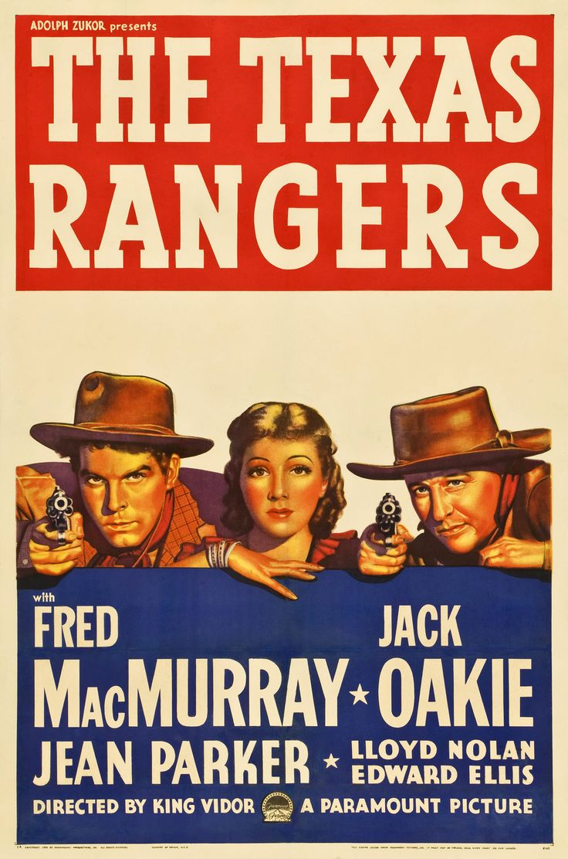 THE TEXAS RANGERS - Fred MacMurray  - Jack Oakie - Jean Parker - Lloyd Nolan - Edward Ellis - Directed by King Vidor - Paramount - Movie Poster.