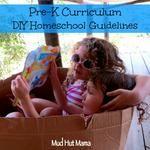 DIY Homeschool: Pre-K Curriculum Guidelines