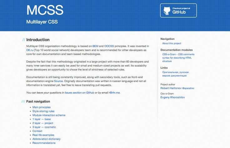 Multilayer CSS - Multilayer CSS organization methodology is based on BEM and OOCSS principles. http://operatino.github.io/MCSS/en/