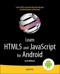 Learn HTML5 and JavaScript for Android Pdf Download e-Book
