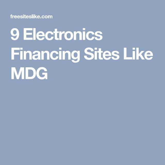 9 Electronics Financing Sites Like MDG