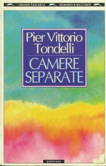 Pier Vittorio Tondelli, Camere Separate