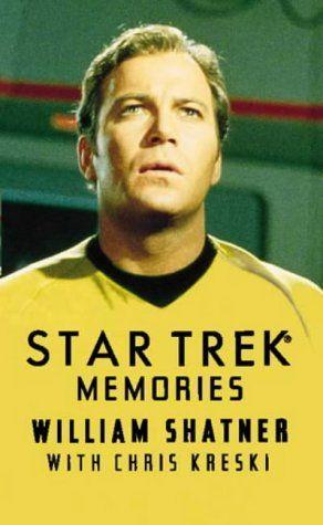 """""Star Trek"" Memories"" av William Shatner with Chris Kreski  'A Book written by someone you Admire'"