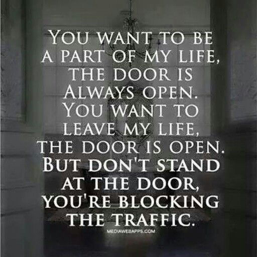 If you want to be part of my life...
