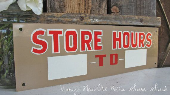 Vintage 1960s Metal Sign, New Old Store Stock,  ~STORE HOURS~     by SweetMagnoliasFarm,  ...24.50