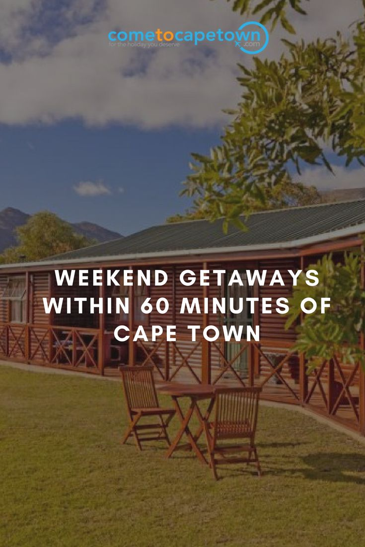 From luxury cottages with spectacular countryside views to lovely wine estates, there is plenty to choose from. Let's take a look at some of the top weekend destinations just outside of Cape Town.