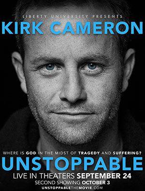"""Kirk Cameron's """"Unstoppable"""" Faith - Kirk Cameron"""